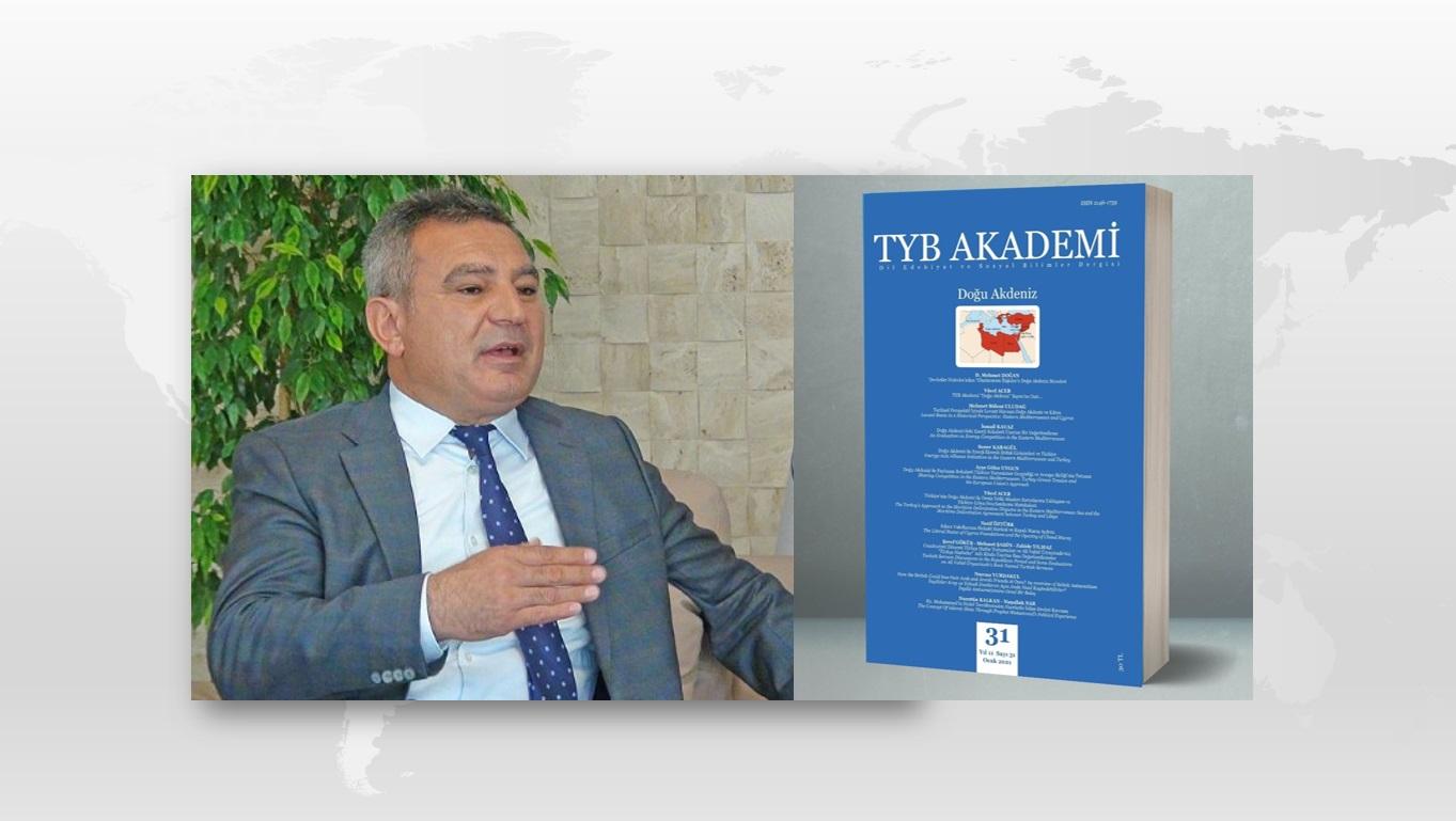 Prof. Dr. Yücel Acer: Türkiye'nin Doğu Akdeniz'de Deniz Yetki Alanları Sorunlarına Yaklaşımı ve Türkiye-Libya Sınırlandırma Mutabakatı