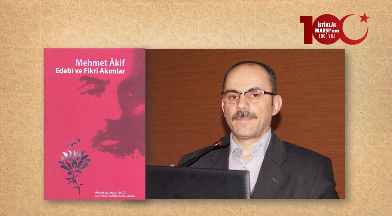 Prof. Dr. Selami Şimşek: Mehmet Âkif'in Sûfîleri, Şâirleri ve Edipleri