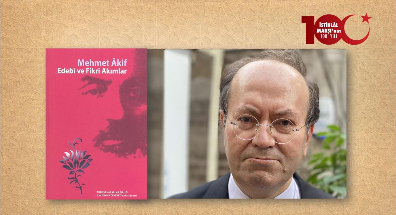 Yusuf Kaplan: Âkif'in Varoluş İradesi ve Hakikat Mücadelesi: Şiarı, Şuuru ve Şiiri