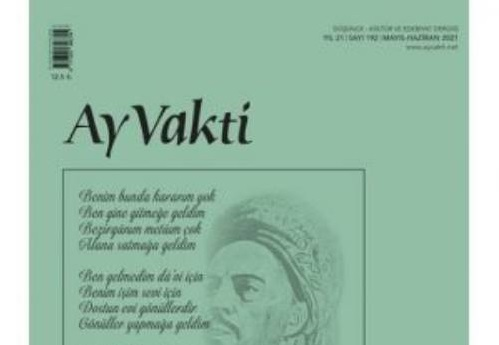 'Ay Vakti' Dergisi 192. Sayı (Mayıs-Haziran 2021) Üzerine