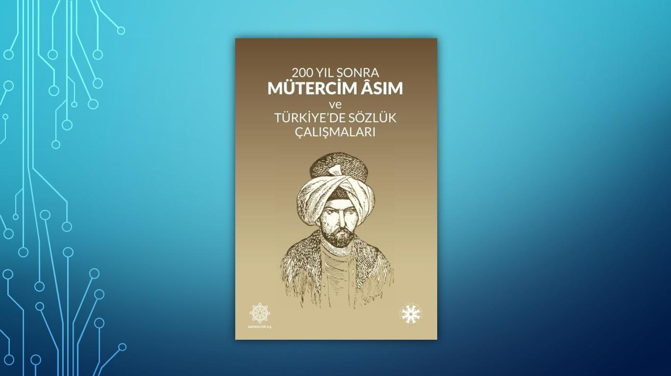 """""""200 Yıl Sonra Mütercim Âsım"""" Kitabı çıktı"""