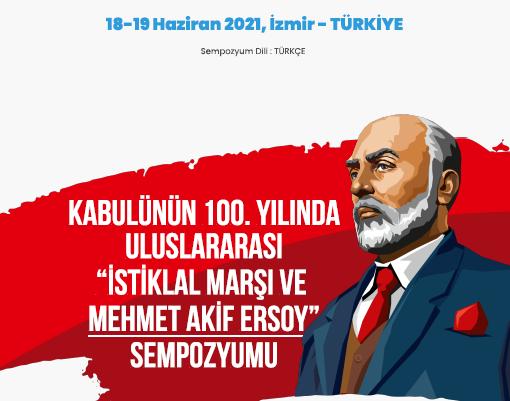 Ege Üniversitesinde İstiklâl Marşı ve Mehmet Âkif Ersoy sempozyumu yapılacak
