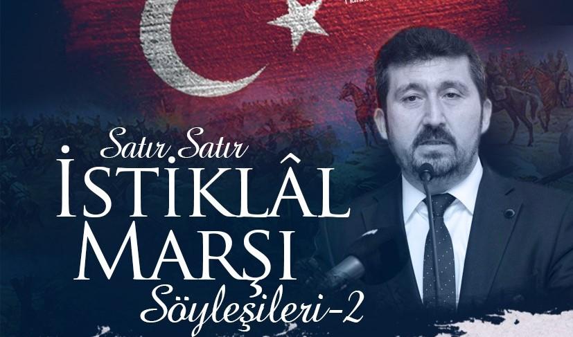 """Genel Başkan Arıcan """"Satır Satır İstiklâl Marşı"""" programında konuşacak"""