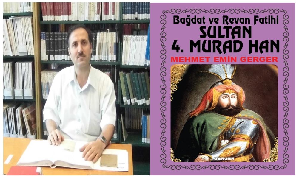Bağdat ve Revan Fatihi Sultan 4. Murad Han