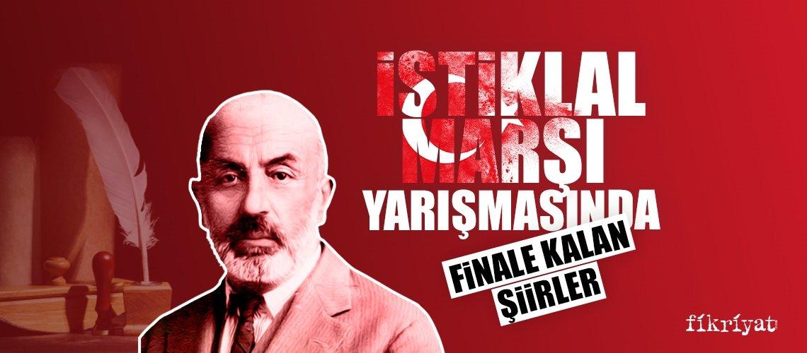 İstiklal Marşı yarışmasında finale kalan şiirler