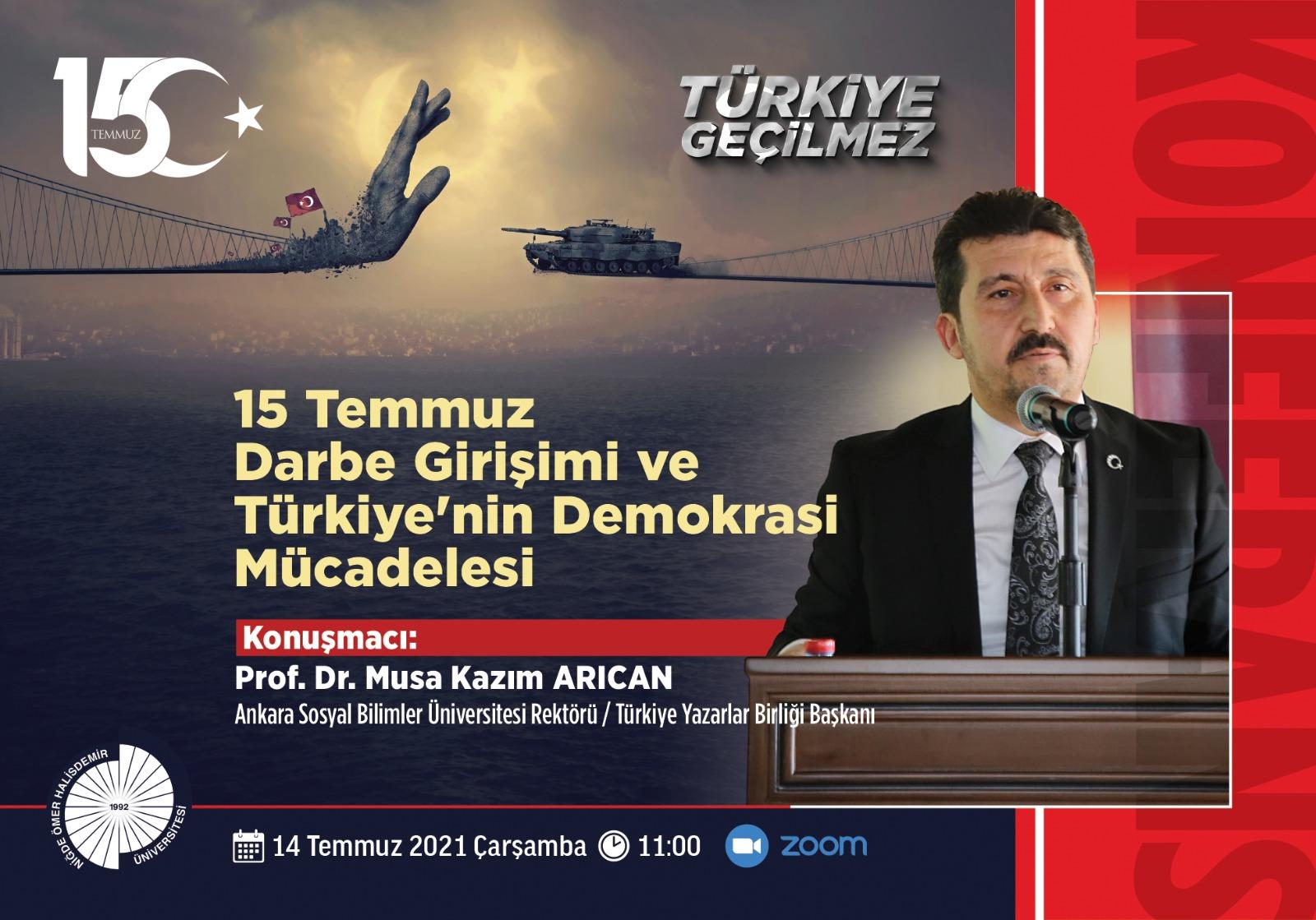 """""""15 Temmuz Darbe Girişimi ve Türkiye'nin Demokrasi Mücadelesi"""""""