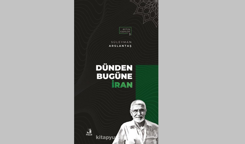 """""""Dünden Bugüne İran"""" kitabı çıktı"""