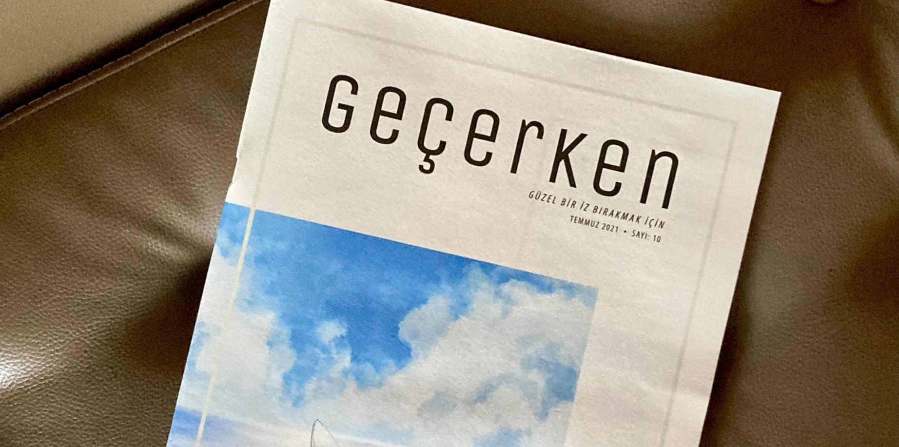 Geçerken Dergisi'nin Temmuz sayısı çıktı