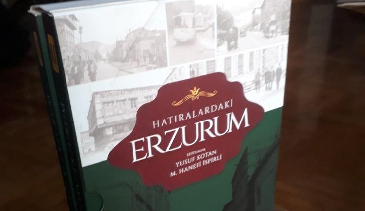 """""""Hatıralardaki Erzurum"""" İki cilt halinde yayınlandı."""
