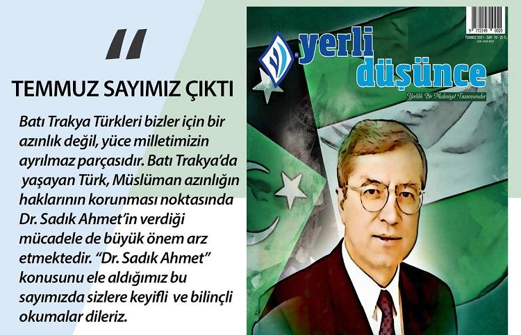 Yerli Düşünce Dergisi'nin dosya konusu:  Dr. Sadık Ahmet