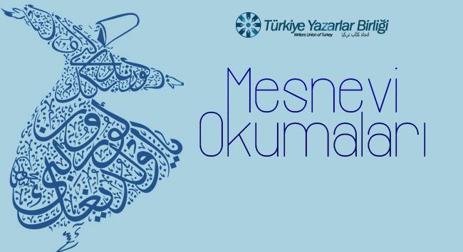 Türkiye Yazarlar Birliği'nde Mesnevî Okumaları  Başlıyor
