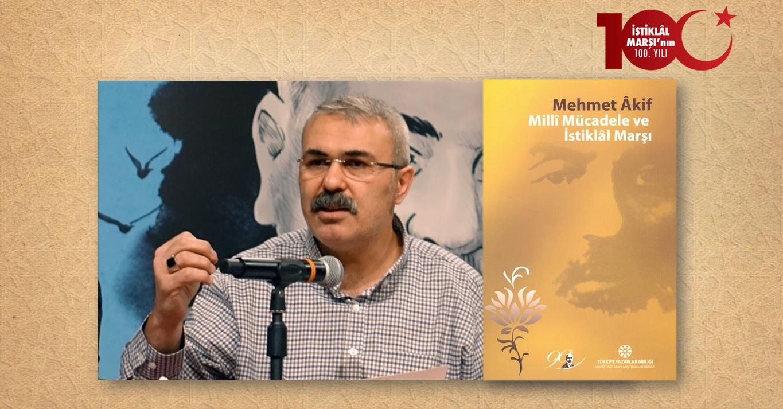 Ercan Yıldırım: Batı Karşıtlığı, Vatan, Millet Bağlamında Âkif'in İslâmcılığı