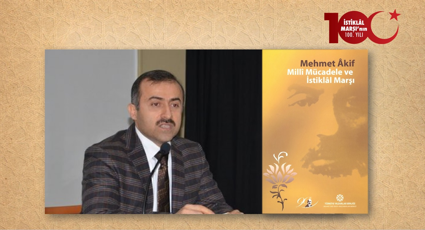 Prof. Dr. İhsan Safi: Mehmet Âkif'in, Şanlı Osmanlı Devleti'nin Yıkılması Karşısındaki Duygu ve Düşünceleri