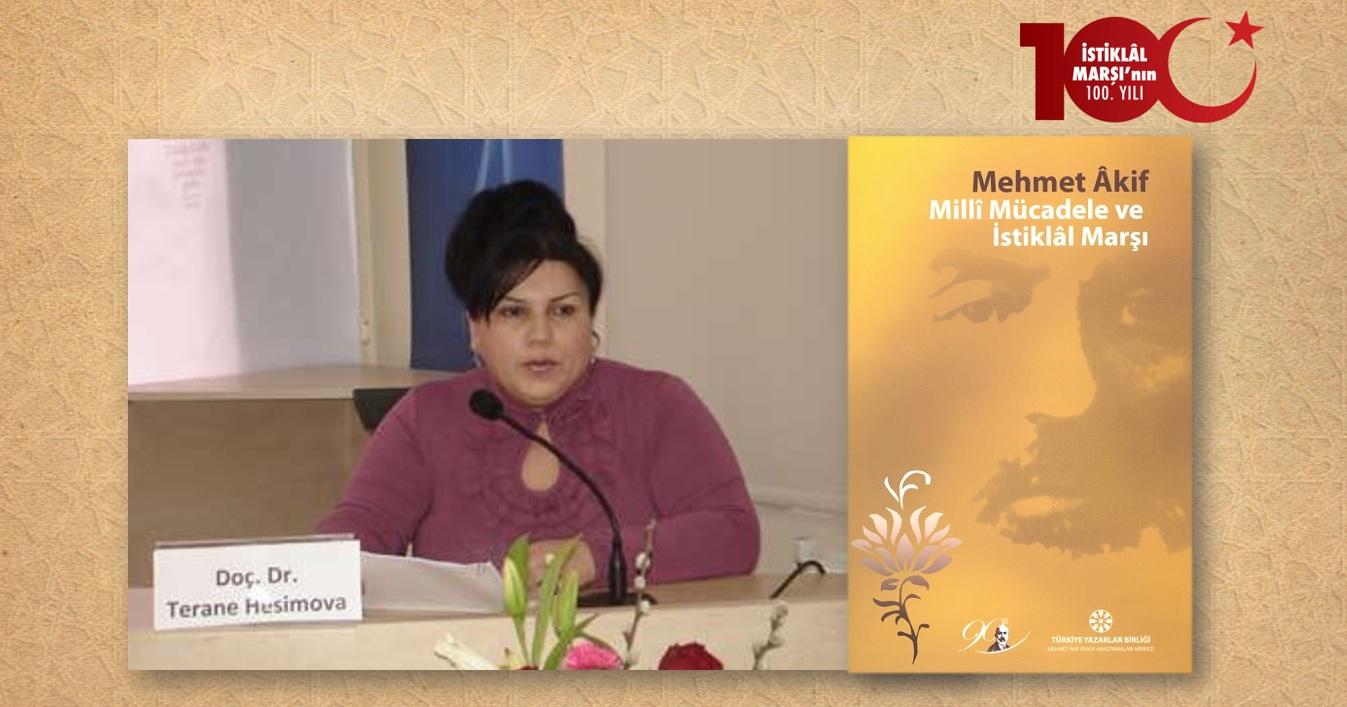 Doç. Dr. Terane Hesimova: Azerbaycan Doğubilimciliği'nde Mehmet Âkif Ersoy Sanatı - Millî Mübarize Yönleri