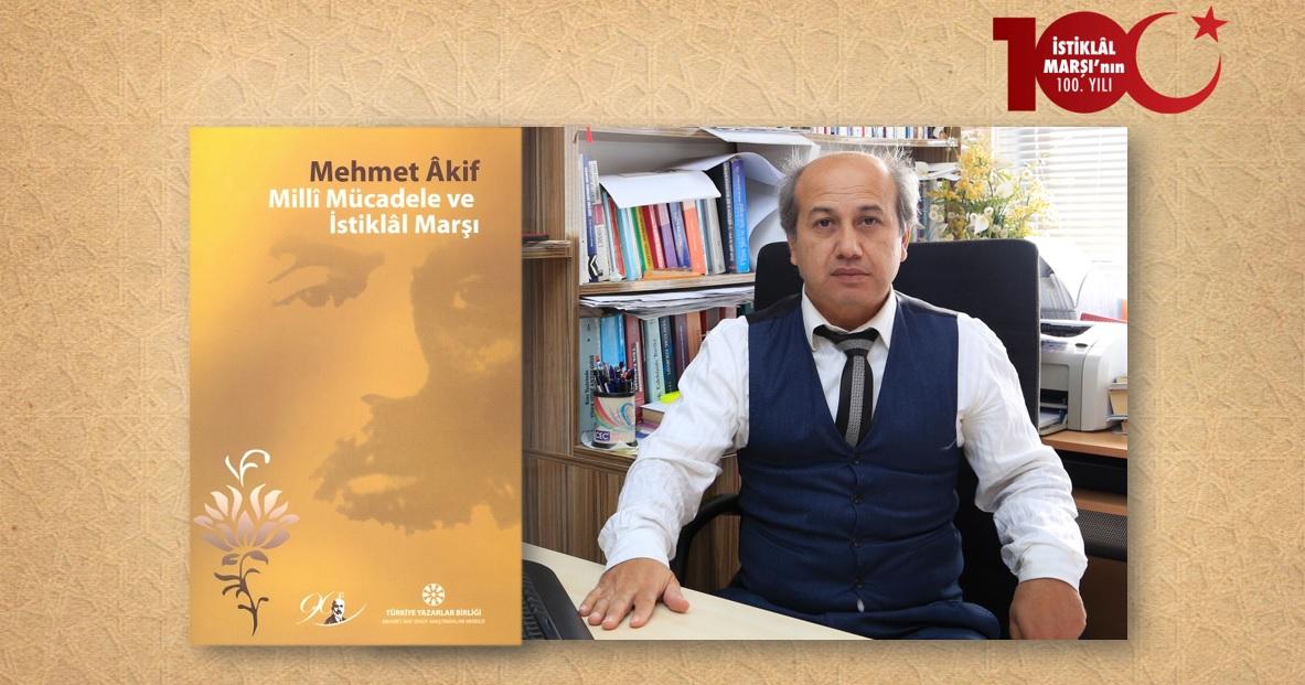 Dr. Cafer Gariper: Kurtuluş Savaşı'nın Varlık Kazandırdığı İki Metin: İstiklâl Marşı ve Kuvâyi Milliye Destanı