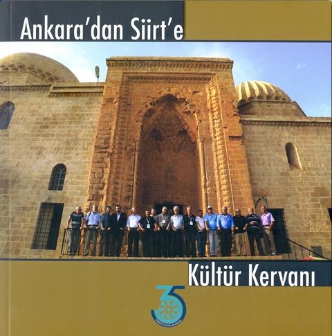 Ankara'dan Siirt'e Kültür Kervanı kitabı yayınlandı