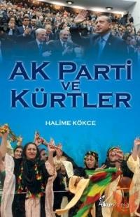 Halime Kökce'den Siyasete Farklı Bir Pencere Açan Kitap: AK Parti ve Kürtler