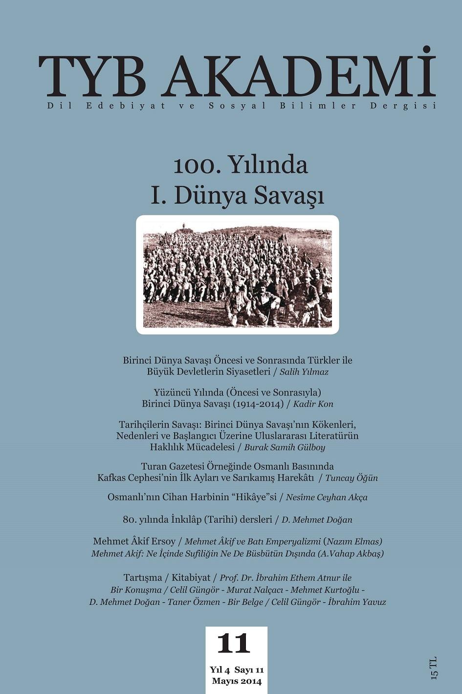 TYB Akademi 11: 100. Yılında 1. Dünya Savaşı