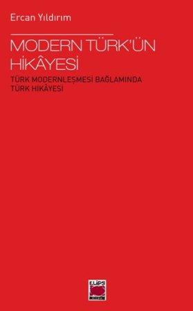 Ercan Yıldırım'ın Yeni Kitabı: Modern Türk'ün Hikayesi