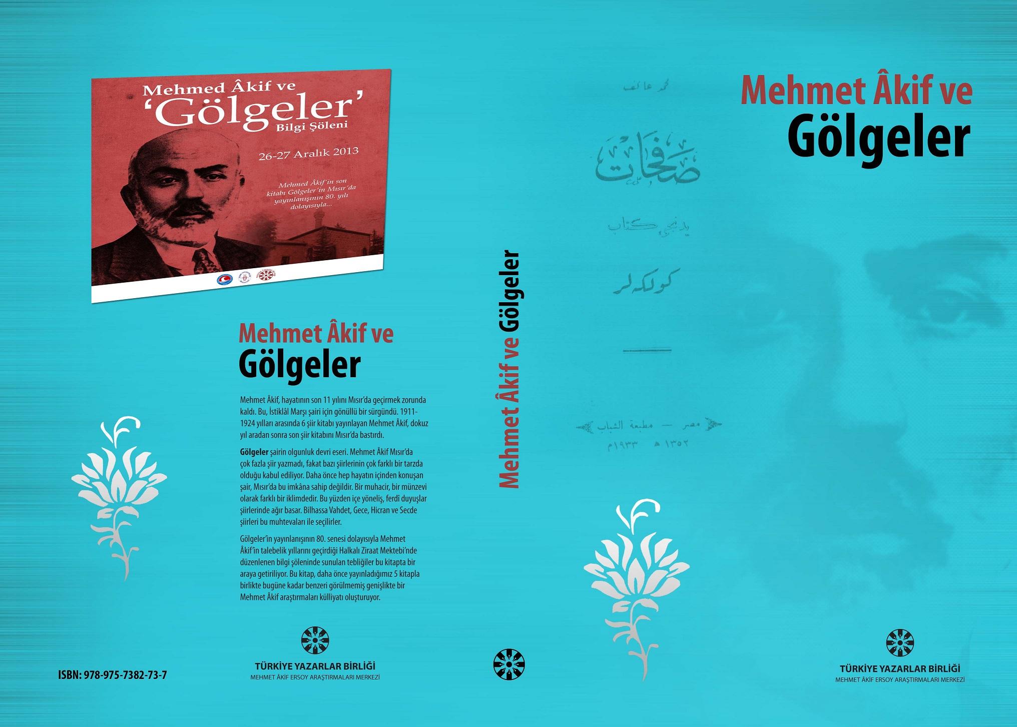 """""""Mehmet Âkif ve Gölgeler"""" yayınlandı"""