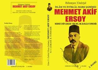 İslâm ve İstiklâl Marşı Şairimiz Mehmed Âkif Ersoy kitabı yayınlandı