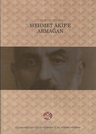 2011 Mehmed Akif Yılına Konya'dan Anıt Bir Eser