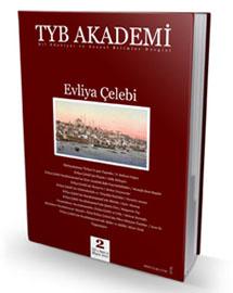 """TYB Akademi 2:""""Evliya Çelebi"""