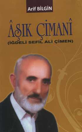 Arif Bilgin, Aşık Çimani'nin Şiirlerini Kitaplaştırdı