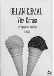 Orhan Kemal'in yeni romanı çıktı!