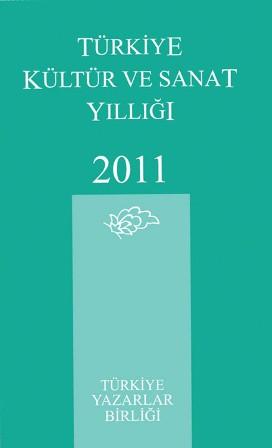 Türkiye Kültür ve Sanat Yıllığı 2011 Çıktı!