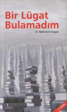 Yazar Yayınları, D. Mehmet Doğan Külliyatını Yayınlamaya Devam Ediyor