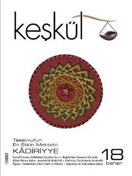 Tasavvuf ve kültür sanat dergisi Keşkül'ün 18. sayısı çıktı