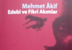 Mehmet Âkif Bilgi Şöleni 3 : Mehmet Âkif Edebi ve Fikri Akımlar