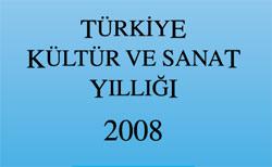 TYB Kültür ve Sanat Yıllığı 2008 Çıktı