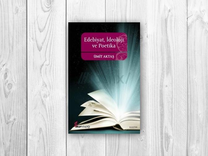 Edebiyata İdeolojik Pencereden Bakmak