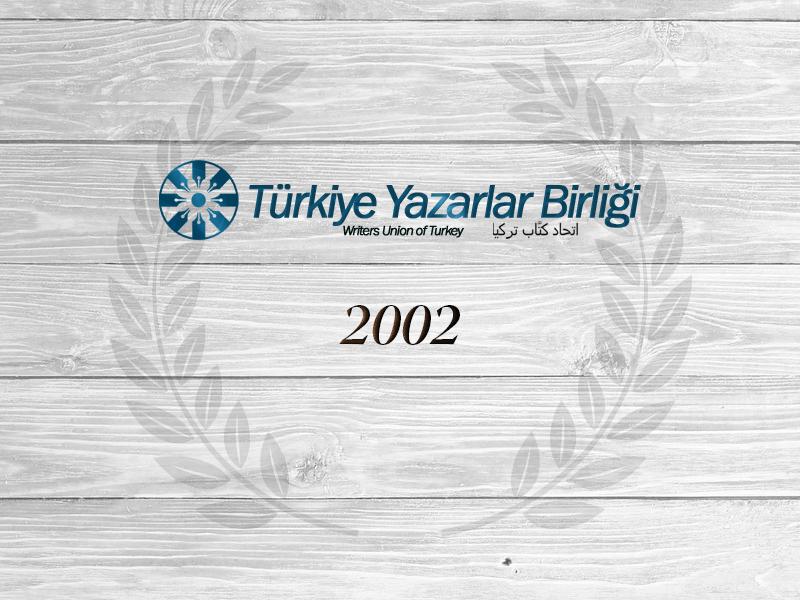 """2002 Yılı """"Yılın Yazar, Fikir Adamı ve Sanatçıları Ödülü"""""""