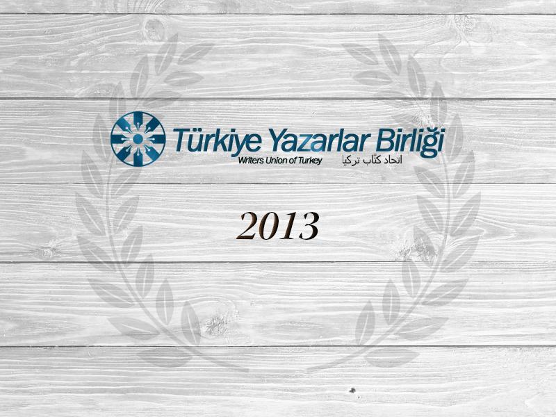 """2013 Yılı """"Yılın Yazar, Fikir Adamı ve Sanatçıları Ödülü"""""""