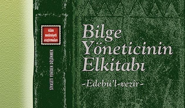Maverdi'nin Edeb'ül Vezir kitabı Klasik yayınları tarafından tercime edildi