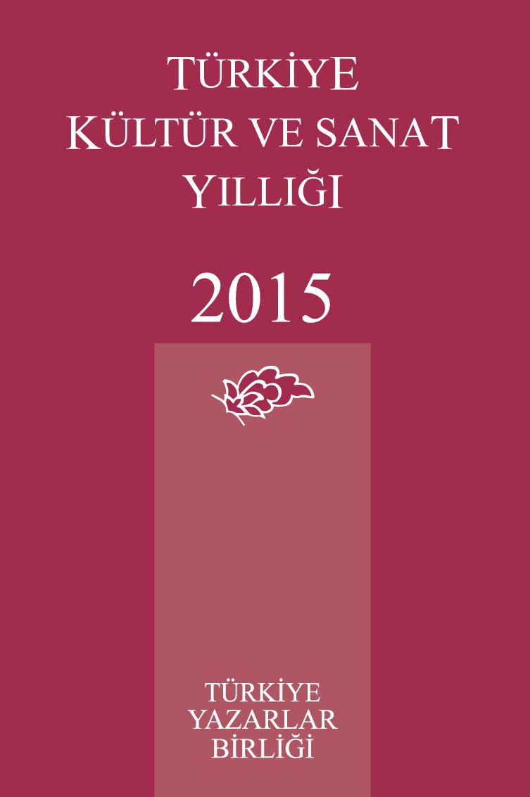 TYB Kitapları 63: 2015 yılı Kültür ve Sanat Yıllığı
