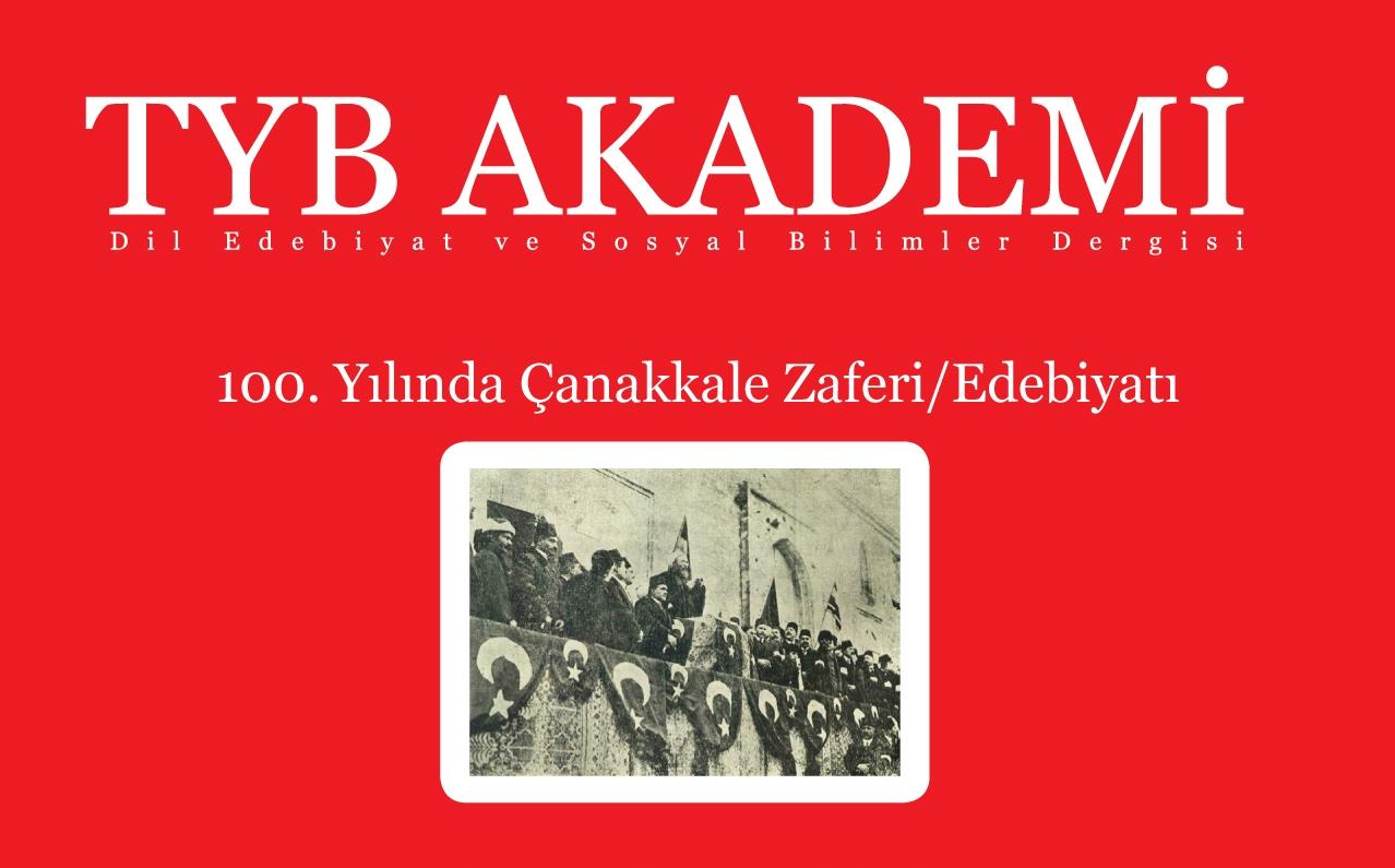 TYB Akademi 14: 100. Yılında Çanakkale Zaferi/Edebiyatı