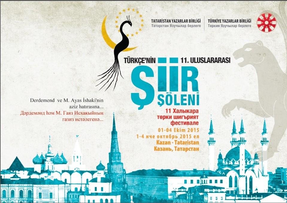 Türkçe'nin 11. Uluslararası Şiir Şöleni Bugün  Kazan'da Başlıyor