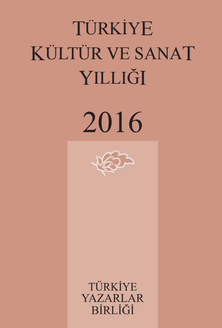 TYB Kitapları 69: 2016 yılı Kültür ve Sanat Yıllığı