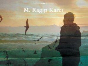 M. Ragıp Karcı'nın toplu şiirleri