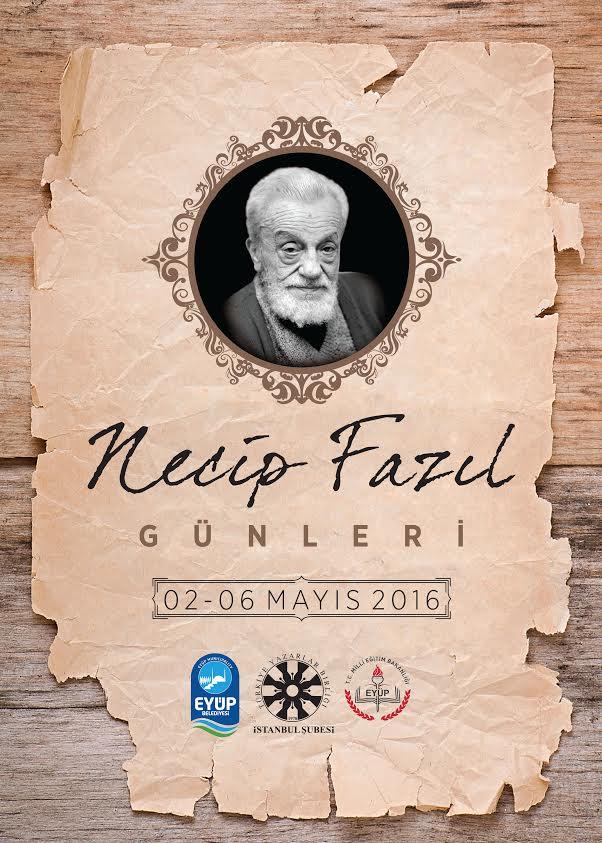 Necip Fazıl Günleri 2-6 Mayıs'ta İstanbul'da