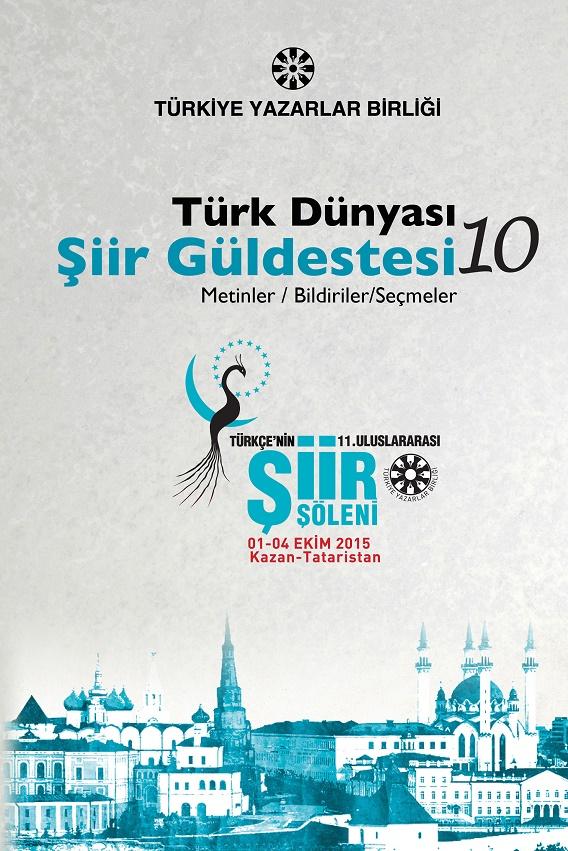 Türk Dünyası Şiir Güldestesi-10 yayınlandı!