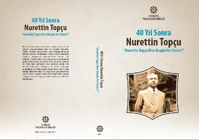 """TYB Kitapları 72: 40 Yıl Sonra Nurettin Topçu: """"Nurettin Topçu Bize Bugün Ne Söyler"""""""