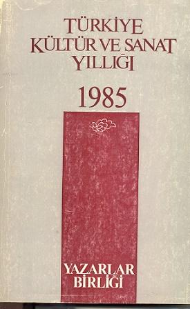 TYB Yayınları 4: 1985 yılı Kültür Sanat Yıllığı