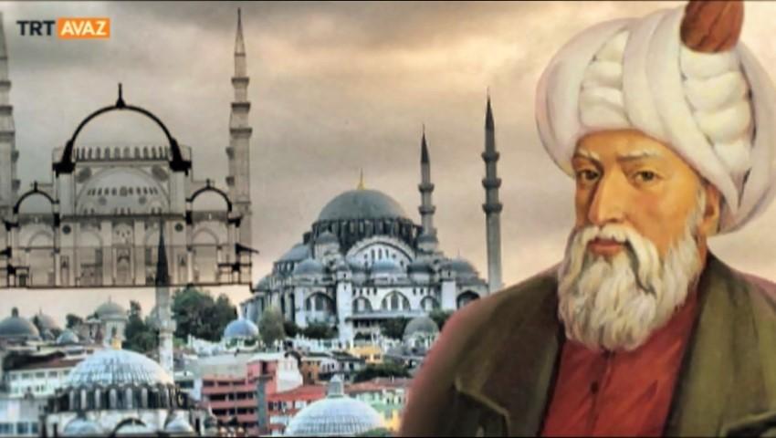 Osmanlı'nın başmimarı, Mimar Sinan (video)