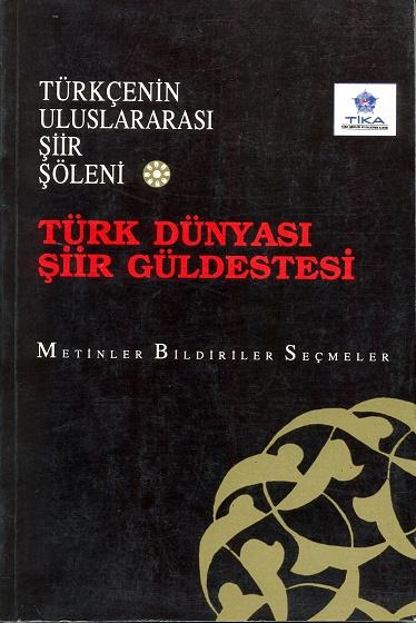 TYB Kitapları 13: Türk Dünyası Şiir Güldestesi 1