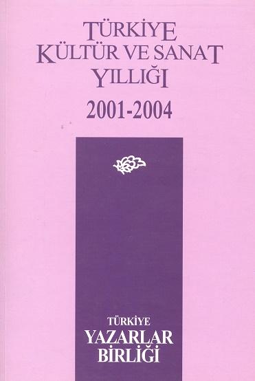 TYB Kitapları 24: Kültür ve Sanat Yıllığı 2001-2004